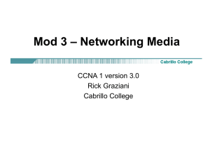 Mod 3 – Networking Media