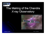 The Making of the Chandra X - ray Observatory