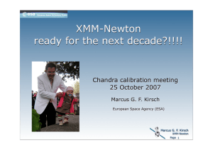 ?! XMM-Newton ready for the next decade?!!!! Chandra calibration meeting