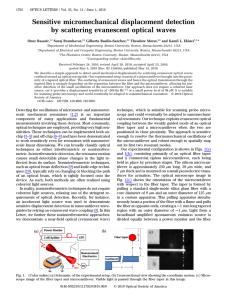 Sensitive micromechanical displacement detection by scattering evanescent optical waves Onur Basarir, Suraj Bramhavar,