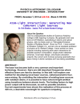 Atom-Light Interactions: Generating New Coherent Light Sources  PHYSICS & ASTRONOMY COLLOQUIUM