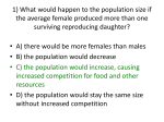 1) What would happen to the population size if the average female