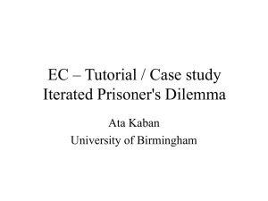 Tutorial / Case study: The Prisoner  s Dilemma Game