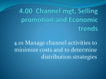 4.01 Manage channel activities to minimize costs and to determine