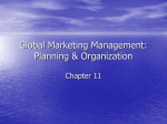 Global Marketing Management: Planning & Organization