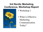 3rd Nordic Marketing Conference, Workshop Report