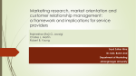 Marketing research, market orientation and customer