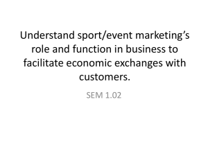 Understand sport/event marketing's role and function in