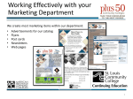 Working Effectively with Your Marketing Department