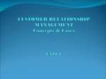 Customer Relationship Management and