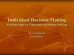 Individual Decision Making Various type of Consumer Problem
