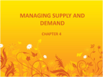 MANAGING SUPPLY AND DEMAND
