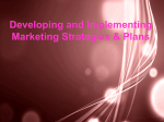 Developing and Implementing Marketing Strategies and Plans