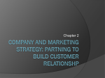 Company and marketing strategy: partning to build customer