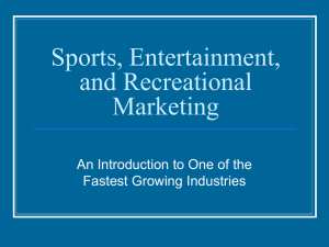 Sports, Entertainment, and Recreational Marketing
