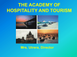THE ACADEMY OF HOSPITALITY AND TOURISM PRESENTATION