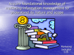 Acquire foundational knowledge of marketing-information