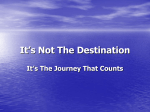 It`s Not The Destination