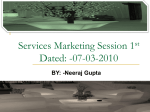Services Marketing Session 1st Dated: -07-03-2010