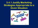 3.4.1 Justify Marketing Strategy in given situation