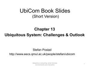 Ubiquitous System Challenges and Outlook