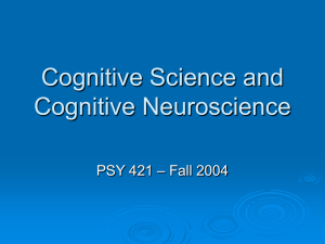 Cognitive Science and Cognitive Neuroscience