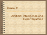 Chapter 11: Artificial Intelligence & Expert Systems