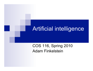 Artificial intelligence COS 116, Spring 2010 Adam Finkelstein