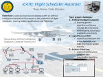 IC470: Flight Scheduler Assistant Team Name: Code Maulers Overview: Top 3 project challenges: