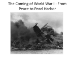 The Coming of World War II: From Peace to Pearl Harbor
