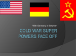 Cold War Super Powers Face Off