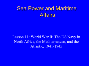 War in the Atlantic, North Africa, and the Mediterranean