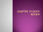 Chapter 10 Quick Review