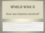 World War II How was America involved?