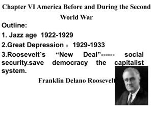 Chapter VI America Before and During the Second World War Outline