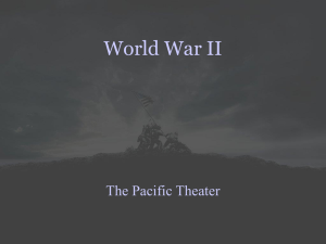 World War II: The Pacific Theater of Operations