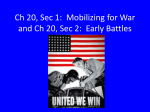 Ch 20, Sec 1: Mobilizing for War and Ch 20, Sec 2