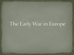 The Early War in Europe