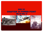 HIS 31 Chapter 24 Power Point (World War II)