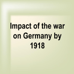 Impact of the war on Germany by 1918