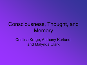 Consciousness, Thought, and Memory