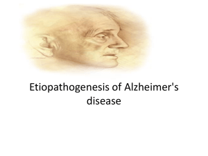 Etiopathogenesis of Alzem - Nursing Powerpoint Presentations