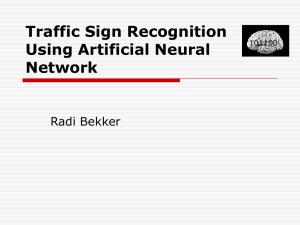Traffic Sign Recognition Using Artificial Neural Network