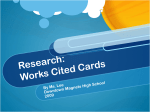 Research: Works Cited Cards