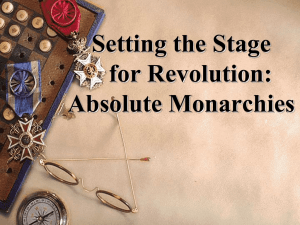 Absolute Monarchies-Setting the Stage for - Steven-J