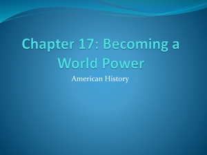 Chapter 17-Becoming a World Power