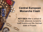 Central European Monarchs Clash KEY IDEA