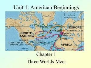 Unit 1: American Beginnings