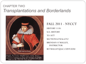 Transplantations and Borderlands - History 1110: UNITED STATES
