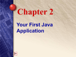 Chapter 2 Your First Java Application